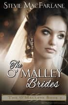 The O'Malley Brides ebook by Stevie MacFarlane