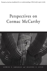 Perspectives on Cormac McCarthy ebook by Edwin T. Arnold,Dianne C. Luce