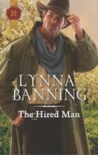 The Hired Man ebook by Lynna Banning