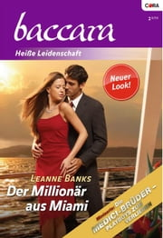 Der Millionär aus Miami ebook by LEANNE BANKS