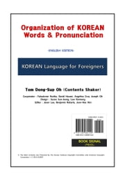 Organization of KOREAN Words & Pronunciation ebook by Tom Dong-Sup Oh (Contents Shaker)