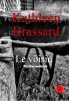 Le voisin ebook by
