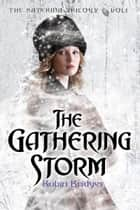 The Katerina Trilogy, Vol. I: The Gathering Storm ebook by Robin Bridges