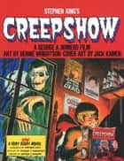 Creepshow ebook by Stephen King