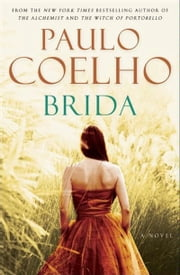 Brida - A Novel ebook by Paulo Coelho