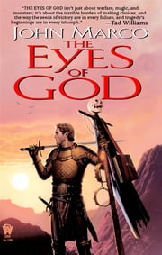 The Eyes of God ebook by John Marco