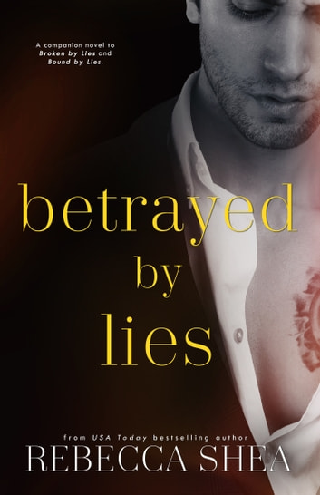 Betrayed by Lies ebook by Rebecca Shea