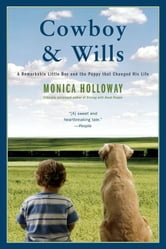 Cowboy & Wills - A Love Story ebook by Monica Holloway
