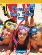 Fun in the Sun ebook by Lisa Greathouse