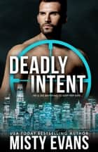 Deadly Intent - SCVC Taskforce, Book 4 ebook by