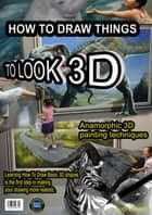 How To Draw 3D ebook by Suci Kreatif