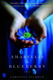 Amaryllis in Blueberry ebook by Christina Meldrum