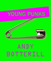 Young Punks ebook by Andrew Botterill
