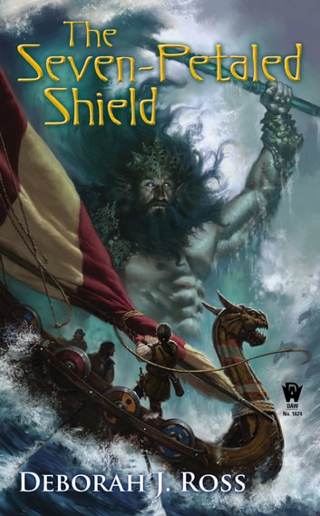 The Seven-Petaled Shield - Book One of the Seven-Petaled Shield ebook by Deborah J. Ross