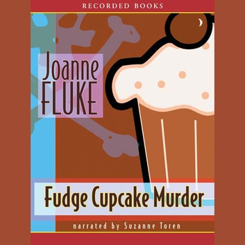 Fudge Cupcake Murder audiobook by Joanne Fluke