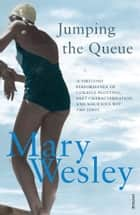 Jumping The Queue ebook by Mary Wesley