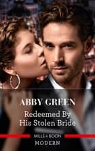 Redeemed by His Stolen Bride ebook by