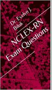 NCLEX-RN Exam Questions ebook by Dr. Evelyn J Biluk