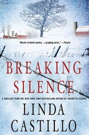 Breaking Silence ebook by Linda Castillo