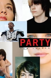 Party ebook by Tom Leveen