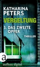 Vergeltung - Folge 3 ebook by Katharina Peters