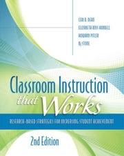Classroom Instruction That Works: Research-Based Strategies for Increasing Student Achievement, 2nd edition ebook by Kobo.Web.Store.Products.Fields.ContributorFieldViewModel