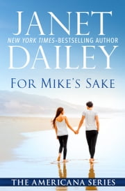 For Mike's Sake ebook by Janet Dailey