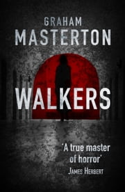 Walkers - chilling horror from a true master ebook by Graham Masterton