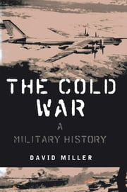 The Cold War - A History ebook by David Miller
