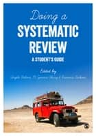 Doing a Systematic Review ebook by Angela Boland,M. Gemma Cherry,Rumona Dickson