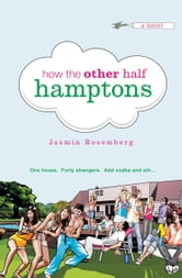 How the Other Half Hamptons ebook by Jasmin Rosemberg