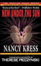 New Under the Sun ebook by Nancy Kress