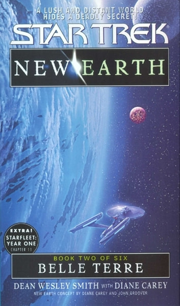 Belle Terre: ST: New Earth #2 - New Earth #2 ebook by Dean Wesley Smith,Diane Carey
