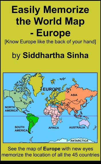World Map Asia And Europe.Easily Memorize The World Map Europe Ebook By Siddhartha Sinha