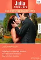Julia Exklusiv Band 260 ebook by Julia James, Kate Walker, Catherine George