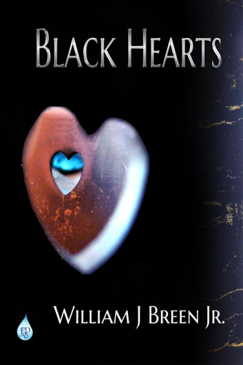 Black Hearts ebook by William J Breen Jr.
