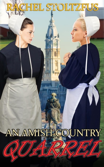 An Amish Country Quarrel - A Lancaster County Amish Quarrel Series, #1 ekitaplar by Rachel Stoltzfus