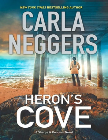 Heron's Cove (A Sharpe & Donovan Novel, Book 2) ebook by Carla Neggers