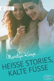 Heiße Stories, kalte Füße ebook by Marilyn Kaye