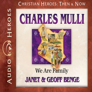 Charles Mulli - We Are Family audiobook by Geoff Benge,Janet Benge
