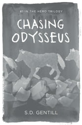 Chasing Odysseus ebook by S.D. Gentill