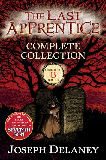 The Last Apprentice Complete Collection - Books 1-13, Plus Three Companion Books ebook by Joseph Delaney