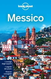 Messico ebook by John Noble,Lonely Planet