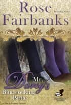 Mr. Darcy's Bluestocking Bride - A Pride and Prejudice Novel ebook by Rose Fairbanks