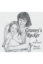 Granny's Rocker ebook by Vickie Drake