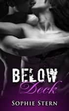 Below Deck - Anchored, #5 ebook by Sophie Stern