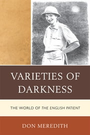 Varieties of Darkness - The World of The English Patient ebook by Don Meredith