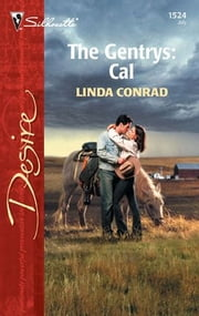 The Gentrys: Cal ebook by Linda Conrad
