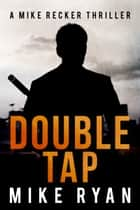 Double Tap ebook by Mike Ryan