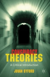 Conspiracy Theories - A Critical Introduction ebook by Dr Jovan Byford
